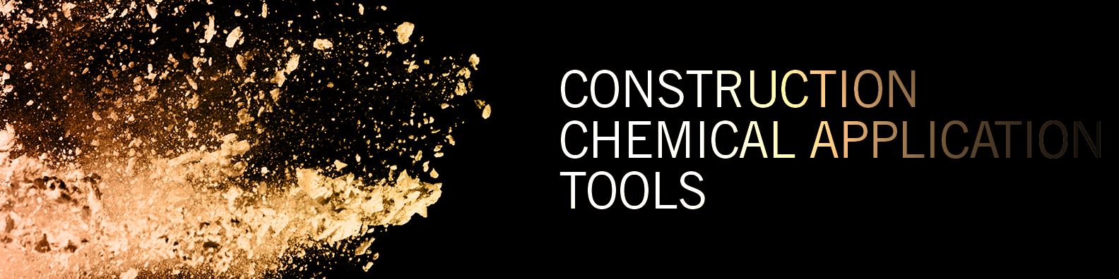 Construction Chemical Application Tools
