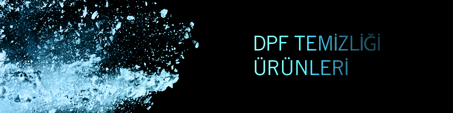 Dpf Temizliği Ürünleri Kategorisi